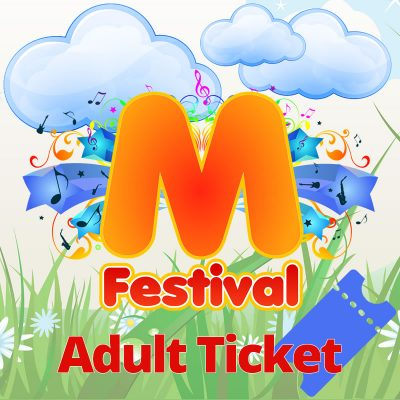 M FESTIVAL ADULT TICKET